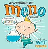 Wet Friend! (Adventure of Meno)