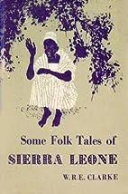 Some Folk Tales of Sierra Leone