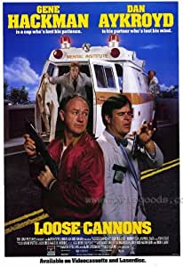 Loose Cannons Movie Poster (27 x 40 Inches - 69cm x 102cm) (1990) -(Gene Hackman)(Dan Aykroyd)(Dom DeLuise)(Ronny Cox)(Nancy Travis)(David Alan Grier)