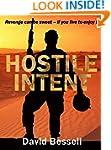 HOSTILE INTENT: Revenge can be sweet...