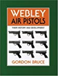 Webley Air Pistols: Their History and...