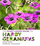 The Plant Lover's Guide to Hardy Gera...