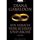 """Ein Hauch von Schnee und Aschevon """"Diana Gabaldon"""""""