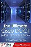 The Ultimate Cisco DCICT (640-916) Practice Exam: CCNA Data Center (English Edition)