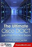 The Ultimate Cisco DCICT (640-916) Practice Exam: CCNA Data Center (English Edition)