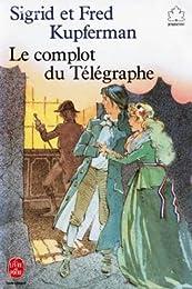 Le  Complot du télégraphe