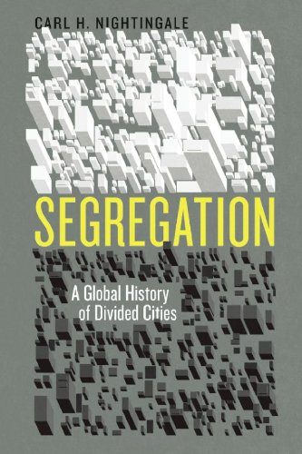 Segregation: A Global History of Divided Cities (Historical Studies of Urban America) (Urban World Global City compare prices)