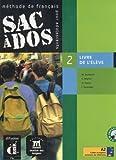 echange, troc Michèle Butzbach, C Martin, D. Pastor, Immaculada Saracibar - Sac à dos 2 : Livre de l'élève (2CD audio)