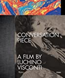 Conversation Piece: A Film by Luchino Visconti