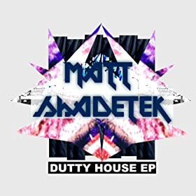 Dutty House EP