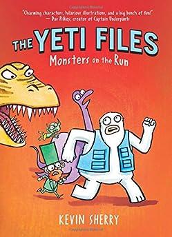 Yeti Files #2: Monsters On The Run
