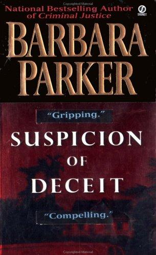 Suspicion of Deceit, BARBARA PARKER