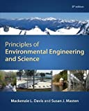 img - for Principles of Environmental Engineering & Science by Davis, Mackenzie, Masten, Susan (2013) Hardcover book / textbook / text book