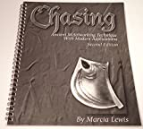 img - for Chasing: Ancient Metalworking Technique With Modern Applications book / textbook / text book
