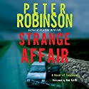 Strange Affair: A Novel of Suspense Audiobook by Peter Robinson Narrated by Ron Keith