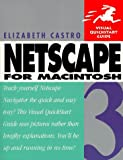 Netscape 3 for Macintosh (Visual QuickStart Guide) (0201694085) by Castro, Elizabeth