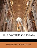 img - for The Sword of Islam book / textbook / text book