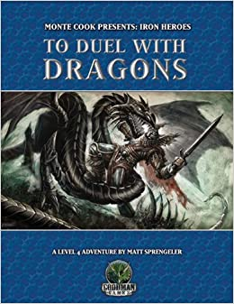 To Duel With Dragons (Dungeons & Dragons d20 3.5 Fantasy Roleplaying