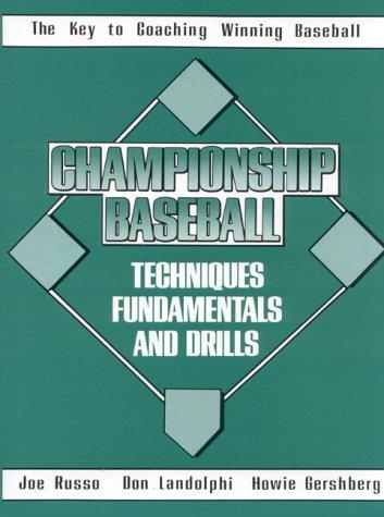 Championship Baseball Techniques, Fundamentals, and Drills PDF