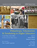 Philanthropy, Volunteerism & Fundraising in Higher Education (Ashe Reader)