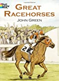 Great Racehorses (Dover Nature Coloring Book) (0486451623) by Green, John