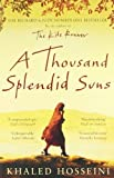 A Thousand Splendid Suns by Hosseini, Khaled (2008) Paperback