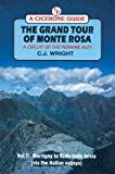 echange, troc C.J. Wright - The Grand Tour of Monte Rosa: Martigny to Valle Della Sesia (Via the Italian Valleys) v.1