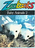 Baby Animals 2 (0785782885) by Wexo, John Bonnett