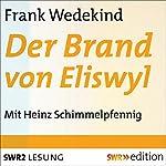 Der Brand von Eliswyl | Frank Wedekind