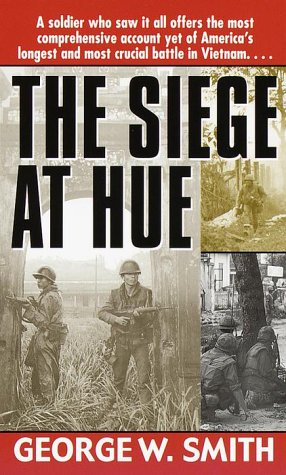 Siege at Hue, GEORGE W. SMITH