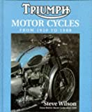 Triumph Motorcycles 1950-1988 (British Motor cycles since 1950)
