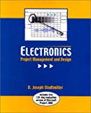 Electronics: Project Management and Design