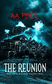 The Reunion (Beneath the Trapdoor Book 1)