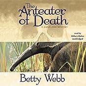 The Anteater of Death: A Gunn Zoo Mystery | [Betty Webb]