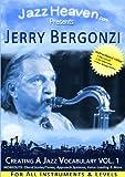 How to Play Jazz Lessons DVD Jerry Bergonzi Creating a Jazz Vocabulary Vol. 1 Jazz Improvisation Learn Improvise Course