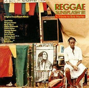 Reggae Sunsplash 81 Reggae Sunsplash 81 Tribute To
