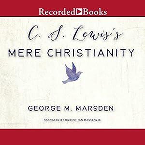 C. S. Lewis's Mere Christianity Audiobook