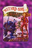 Wizard Girl (Wizards Trilogy)