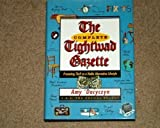 img - for The Complete Tightwad Gazette: Promoting Thrift as a Viable Alternative Lifestyle by Amy Dacyczyn 1st edition (1998) Hardcover book / textbook / text book