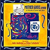Mother Goose & More Julie Andrews & Peter Schickele