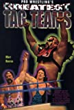 img - for Pro Wrestling's Greatest Tag Teams (Pro Wrestling Legends) book / textbook / text book