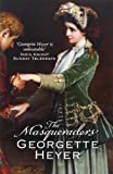 Georgette Heyer Masqueraders