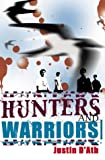 Hunters and Warriors (1865083984) by D'Ath, Justin