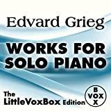 Grieg: Works for Solo Piano (The LittleVoxBox Edition) Album Cover