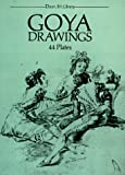 Goya Drawings: 44 Plates (0486250628) by Goya, Francisco