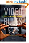 VIDEO RULES: How to think about how t...