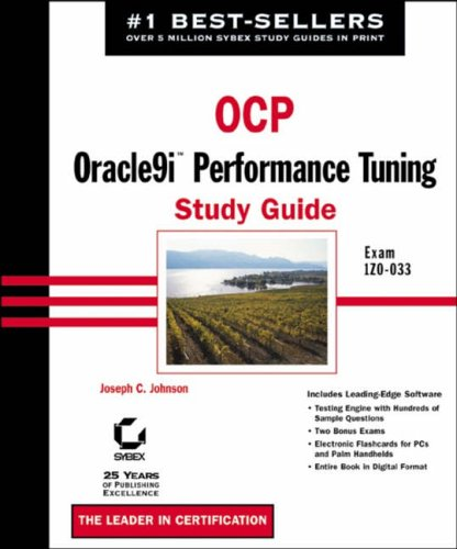 OCP: Oracle9i Performance Tuning Study Guide