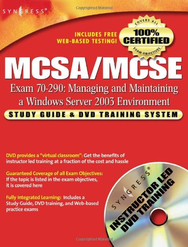 MCSA/MCSE Managing and Maintaining a Windows Server 2003 Environment