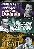 3 John Wayne Classics - Vol. 4 - Angel And The Badman / Hell Town / Sagebrush Trail [DVD]