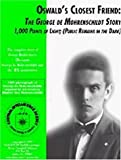 img - for 1,000 Points of Light: The Public Remains in the Dark (Oswald's Closest Friend: The George De Mohrenschildt Story, Volume 1) book / textbook / text book